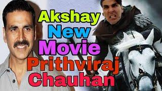 "Akshay Kumar New Movie "" Pirthavi Raj Chouhan"" Final, Akshay Kumar New Period Drama Film With YRF"