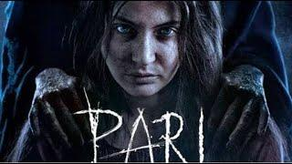 PARI full movie HD | ANUSHKA SHARMA | Horror movie