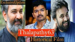 Thalapathy 63 With Sasi Kumar & SS Raja Mouli, Historical Film