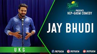 Jay Bhudi | Nepali Stand-Up Comedy | UKG | Nep-Gasm Comedy