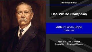 The White Company - Chapter 9/38 - Historical Novel - Arthur Conan Doyle