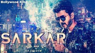 SARKAR | Vijay thalapathy New Full Movie in Hindi [HD] Dubbed 2018