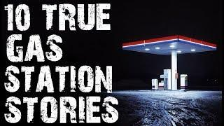 10 TRUE Terrifying Gas Station Horror Stories To Creep You Out! | (Scary True Stories)