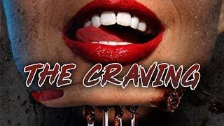 The Craving (Drama, Horror Movie, Comedy, English) Full Length, Free to Watch Online, HD