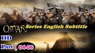 Omar Series With English Subtitles HD Part 04 To 06 Full ❇ I Movie ❇Islamic Movie ❇ Historical Movie