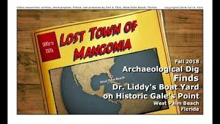 Lost Town of Mangonia & Gale's Point - Archaeological Dig - 2018