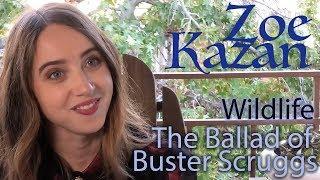DP/30: Zoe Kazan, The Ballad of Buster Scruggs, Wildlife