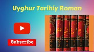 Bahadirname 5-14 / Uyghur Historical Novel
