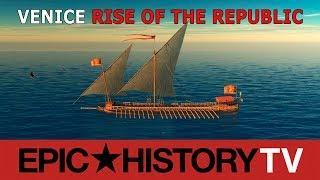 Venice: Rise of the Republic