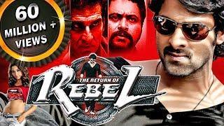 The Return of Rebel (Rebel) Hindi Dubbed Full Movie   Prabhas, Tamannaah Bhatia, Deeksha Seth