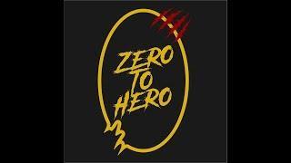 ZERO TO HERO [Full Movie]
