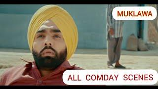 Muklawa - All Comedy Scene's Ammy Virk, Sonam Bajwa Latest Punjabi Movie 2019