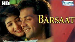 Barsaat (1995){HD} - Hindi Full Movie   Bobby Deol - Twinkle Khanna - Best Romantic Movie