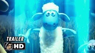 SHAUN THE SHEEP MOVIE: FARMAGEDDON Trailer (2019) Animated Comedy Movie HD