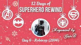Superhero Rewind: Robocop (2014) Review (12 Days of Superhero Rewind)