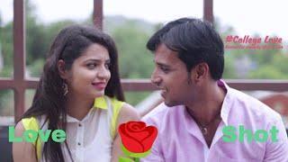 Love shot -A Romatic comedy film #college love