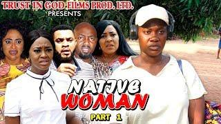 NATIVE WOMAN PART 1 - Best Of Mercy Johnson New Movie 2019 Full HD (Nollywoodpicturestv)