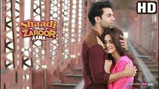 Shaadi Mein Zaroor Aana Full HD Movie | Rajkumar Rao, Kirti Kharbanda | New Hindi Movies 2018