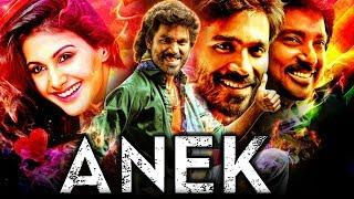 Anek (Anegan) Tamil Hindi Dubbed Full Movie | Dhanush, Amyra Dastur, Karthik