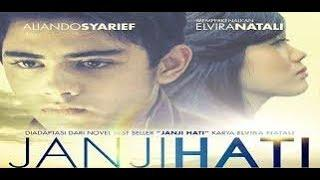 FILM TERBARU INDONESIA - Janji Hati Full Movie  - Aliando Syarief & Elvira Natali