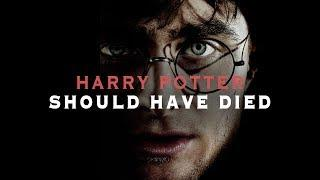 Harry Potter should have DIED - Harry Potter Video Essay