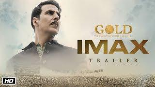 GOLD IMAX Trailer   Akshay Kumar   Mouni   Kunal   Amit   Vineet   Sunny   15th August 2018