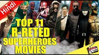 Top 11 R-Rated Superheroes Movies Of All Time [Explained In Hindi]