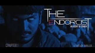 THE ENDORCIST | Chapter 1 | Malayalam Short Film 2019 | Fantasy Thriller| Solo Entertainments| HD