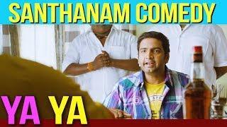 Ya Ya - Santhanam Comedy | Shiva | Santhanam | Sandhya | Dhansika | Tamil Lastest Movie