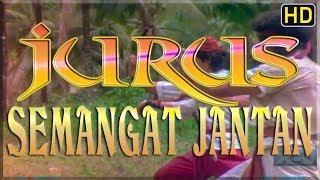 Jurus Semangat Jantan Full HD Movie Kolosal Jadul 1986