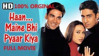 Haan Maine Bhi Pyaar Kiya (HD) ORGINAL Full Movie - Akshay Kumar, Karisma Kapoor, Abhishek