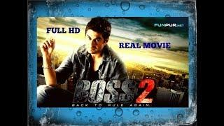 Boss 2 Full Movie .Original Movie . JEET   SUBHASHREE   NUSRAT FARIA .