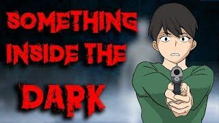Scary Story Something Inside The Dark Animated In Hindi