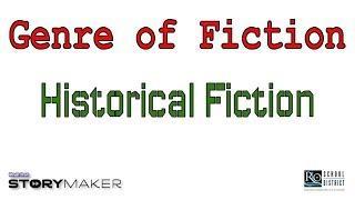 Genre of Fiction: Historical Fiction