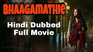 Bhaagamathie Full Movie In Hindi | Anushka Shetty | Bhaagamathie Full Movie In Hindi Dubbed 2018