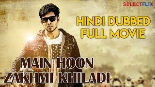 Main Hoon Zakhmi Khiladi (Naanu Mattu Varalakshmi) - Hindi Dubbed Full Movie | Prithvi | Malavika