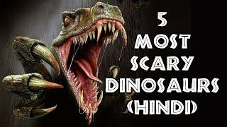 [हिन्दी] 5 Most Scary Dinosaurs On Land Hindi | Jurassic World 2 In Hindi | Movie Full HD