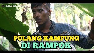 FILM COMEDY PENDEK || PULANG KAMPUNG