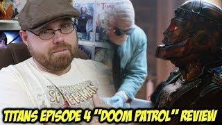 "TITANS Episode 4 ""Doom Patrol"" - Review!!!"