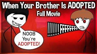 When A Gamer's Brother is Adopted | Full Movie