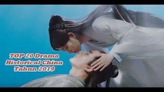 TOP 20 Drama Kerajaan Historical China Tahun 2019 Paling Terbaik (Wajib Nonton)