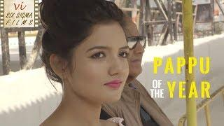 Pappu Of The Year - POTY | Hindi Comedy Short Film | Six Sigma Films