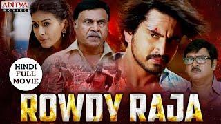 Rowdy Raja 2019 New Released Full Hindi Dubbed Movie | Raj Tarun, Amyra Dastur