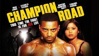 "Fight For Her Life - ""Champion Road"" - Full Free Maverick Movie!!"
