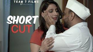 SHORT CUT | FULL FILM | New Hindi Short Film 2019  |  Bollywood Hindi Movies 2019