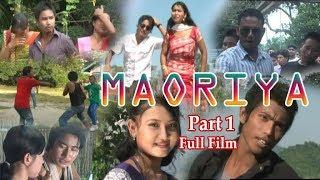 Maoriya (मावरिया) Bodo old Full Movie Film PART 1