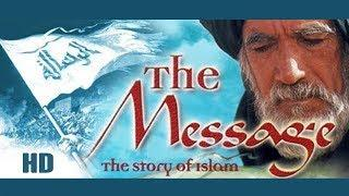 THE MESSAGE - THE STORY OF ISLAM | ENGLISH - FULL HD