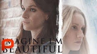 Imagine I'm Beautiful (Full Movie) Drama