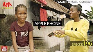 APPLE PHONE (Mark Angel Comedy) (Episode 196)