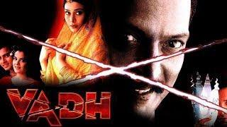 Vadh (2002) Full Hindi Movie | Nana Patekar, Puru Rajkumar, Meghna Kothari, Nakul